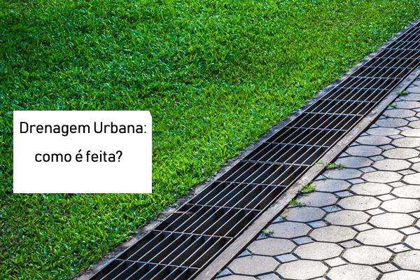 Como é feita a drenagem urbana?